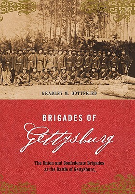 Download PDF Free Brigades Of Gettysburg: The Union And Confederate Brigades At The Battle Of Gettysburg