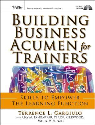 Descargar libros de texto gratuitos en línea Building Business Acumen for Trainers: Skills to Empower the Learning Function