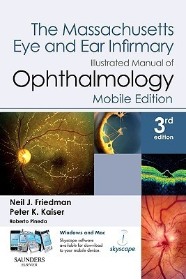 The Massachusetts Eye and Ear Infirmary Illustrated Manual of Ophthalmology: Book with PDA Download