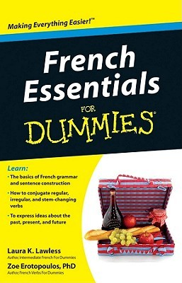 French Essentials for Dummies by Laura K. Lawless