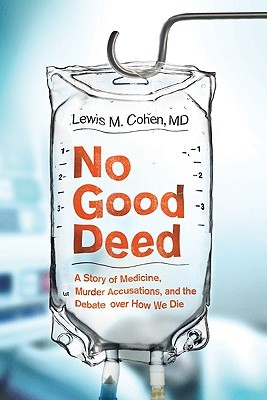 No Good Deed by Lewis Mitchell Cohen