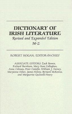 Dictionary of Irish Literature: M-Z, 2nd Edition