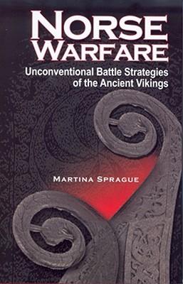 Norse Warfare by Martina Sprague
