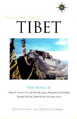 Travelers' Tales Tibet: True Stories