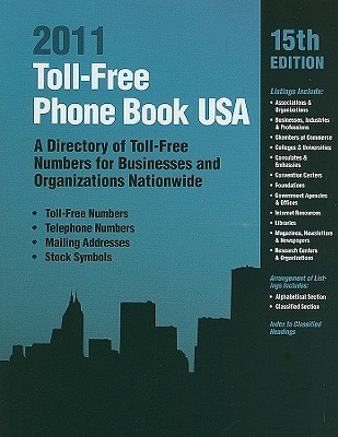 Toll-Free Phone Book USA: A Directory of Toll-Free Numbers for Businesses and Organizations Nationwide