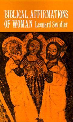 Biblical Affirmations of Woman