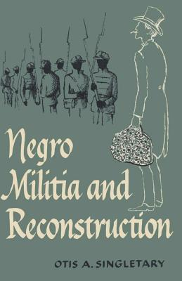 Negro Militia and Reconstruction