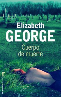 Ebook Cuerpo de muerte by Elizabeth  George read!