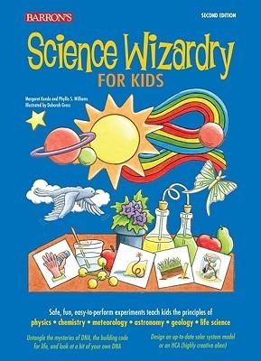 Science Wizardry for Kids by Margaret Kenda