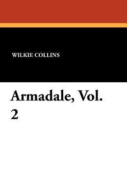 Armadale, Vol. 2