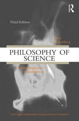 Philosophy of Science by Alex Rosenberg