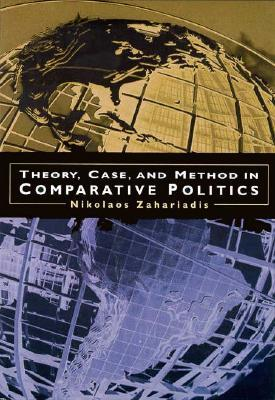 Theory, Case & Method in Comparative Politics