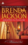 Wrapped in Pleasure: Delaney's Desert Sheikh / Seduced by a Stranger (The Westmorelands #1, 17)