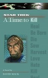 A Time to Kill (Star Trek: A Time to... #7)