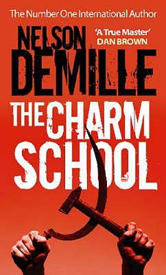 The Charm School. Nelson DeMille