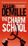 The Charm School. Nelson DeMille by Nelson DeMille