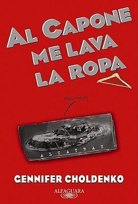 Al Capone Me Lava la Ropa = Al Capone Does My Shirts