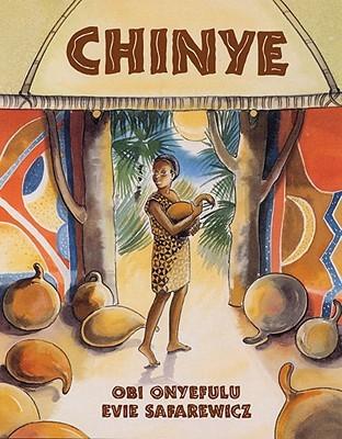 Chinye: a West African Folk Tale