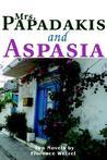 Mrs. Papadakis and Aspasia: Two Novels