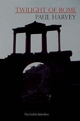 Twilight of Rome: The Gothic Rebellion