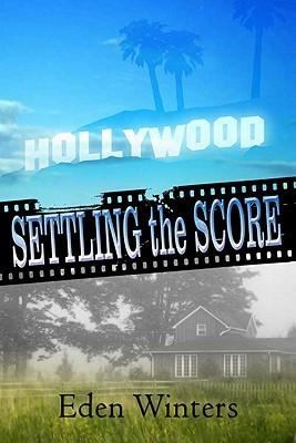 Settling the Score by Eden Winters