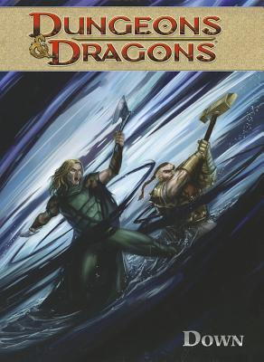 Dungeons & Dragons, Volume 3: Down