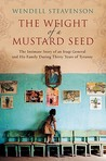 The Weight of a Mustard Seed: An Iraqi General's Moral Journey During the Time of Saddam