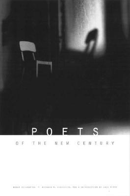 Poets of the New Century by Roger Weingarten