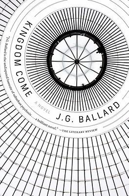 Kingdom Come by J.G. Ballard