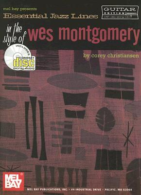 Mel Bay Essential Jazz Lines: The Style of Wes Montgomery for Guitar Book/CD Set