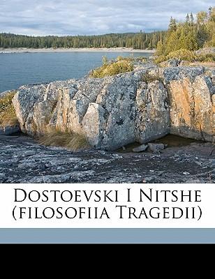 Dostoevski I Nitshe