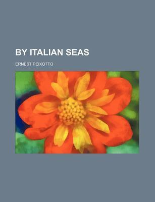 By Italian Seas (Volume 974)