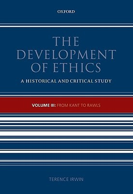 The Development of Ethics, Volume 3: From Kant to Rawls Download PDF Now