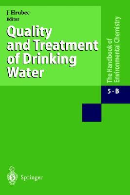 Quality and Treatment of Drinking Water I