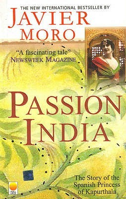 Passion India by Javier Moro