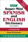 Vox Spanish and English Super-Mini Dictionary (VOX Dictionaries)