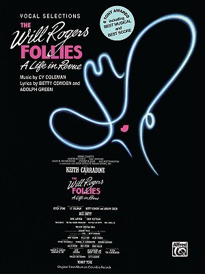 The Will Rogers Follies (Vocal Selections): Piano/Vocal/Chords