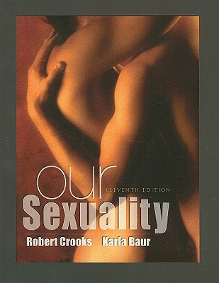 Our Sexuality by Robert L. Crooks