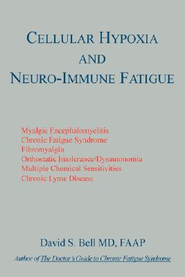 Cellular Hypoxia And Neuro Immune Fatigue