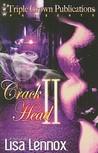 Crack Head II: Laci's Revenge