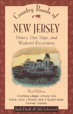 Country Roads of New Jersey : Drives, Day Trips, and Weekend Excursions