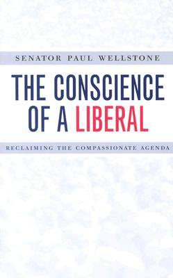 Conscience Of A Liberal by Paul Wellstone