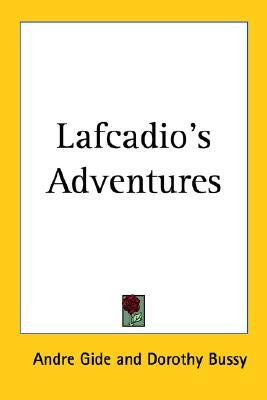 Lafcadio's Adventures by André Gide