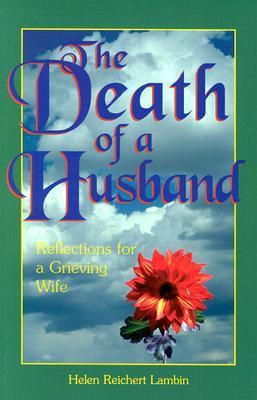 The Death of a Husband: Reflections for a Grieving Wife Libro de computadora gratis para descargar
