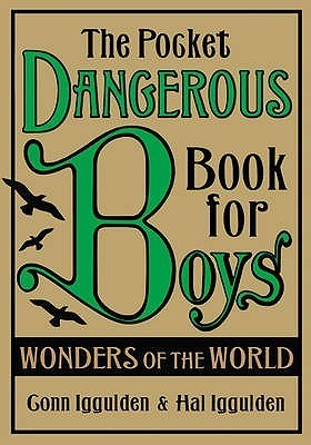 The Pocket Dangerous Book For Boys: Wonders Of The World