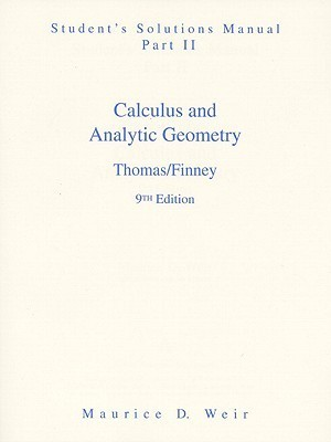 Calculus and Analytic Geometry: Student Solution Manual