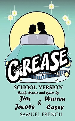 Grease: A New 50's Rock 'N Roll Musical - School Version