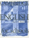 Cambridge English for Schools, Four