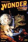 Thrilling Wonder Stories - Summer 2007
