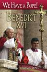 We Have a Pope! Benedict XVI